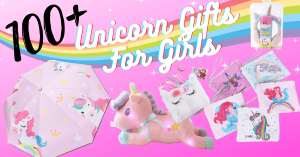 Unicorn Gifts For Girls: +100 Amazing Ideas For Every Girl