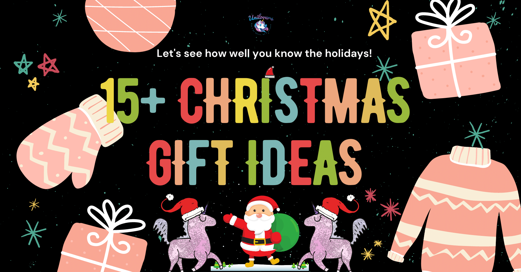 15+ BEST CHRISTMAS GIFT BASKET & UNICORN HAUL IDEAS